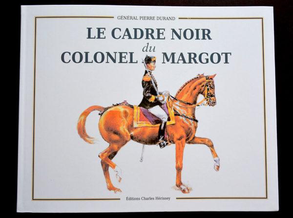 Le Cadre noir du colonel Margot