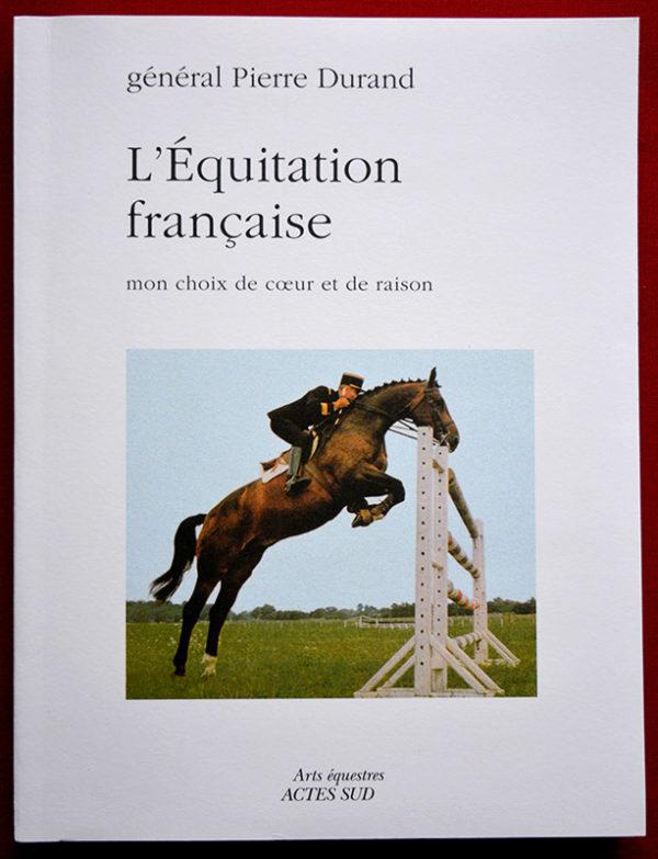 L'Equitation Française, mon choix de cœur et de raison